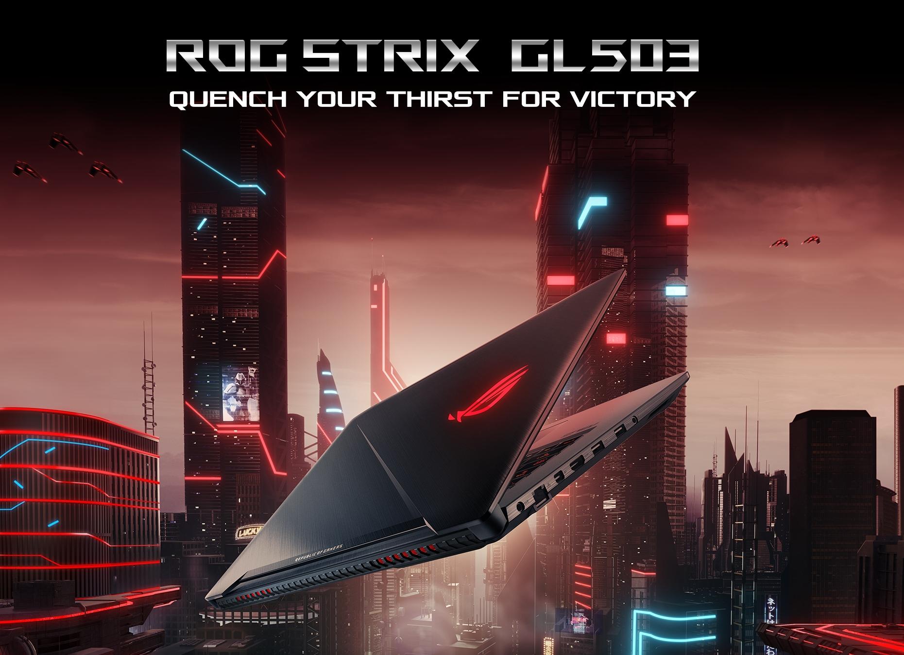 ASUS ROG STRIX GL503GE 156 120Hz 3ms Core i78750H GTX 1050Ti